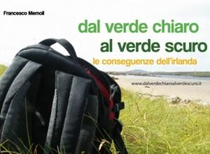 Dal verde chiaro al verde scuro di Francesco Memoli